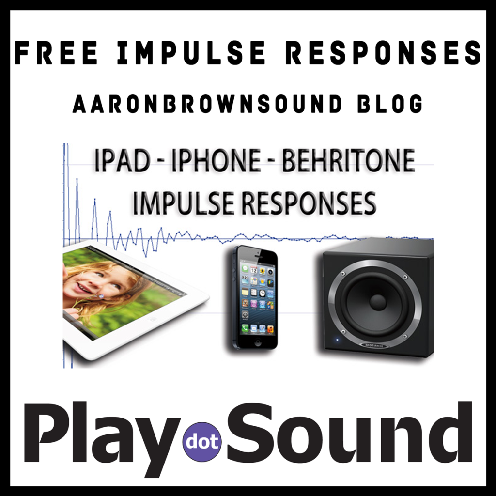 Free Impulse Responses from the iPad, iPhone and Behritone speakers!