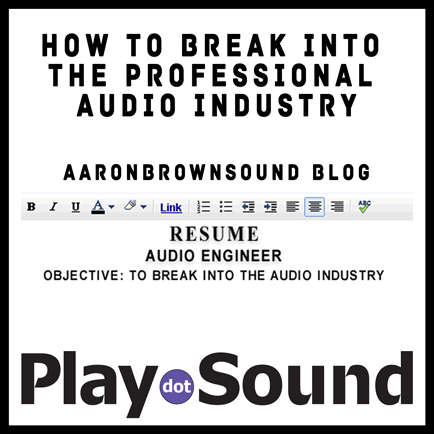 PlayDotSound_WEBSITE_How-To-Break-Into-The-Professional-Audio-Industry